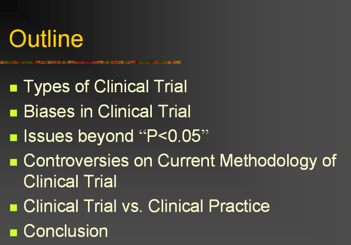 Clinical Trial: An Overview